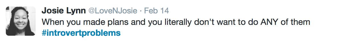 19 Tweets That Perfectly Sum Up the Struggles of Introverts