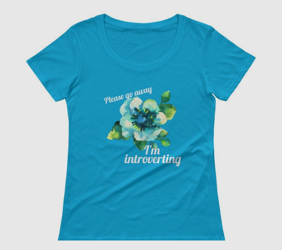 gifts for introverts blue go away shirt