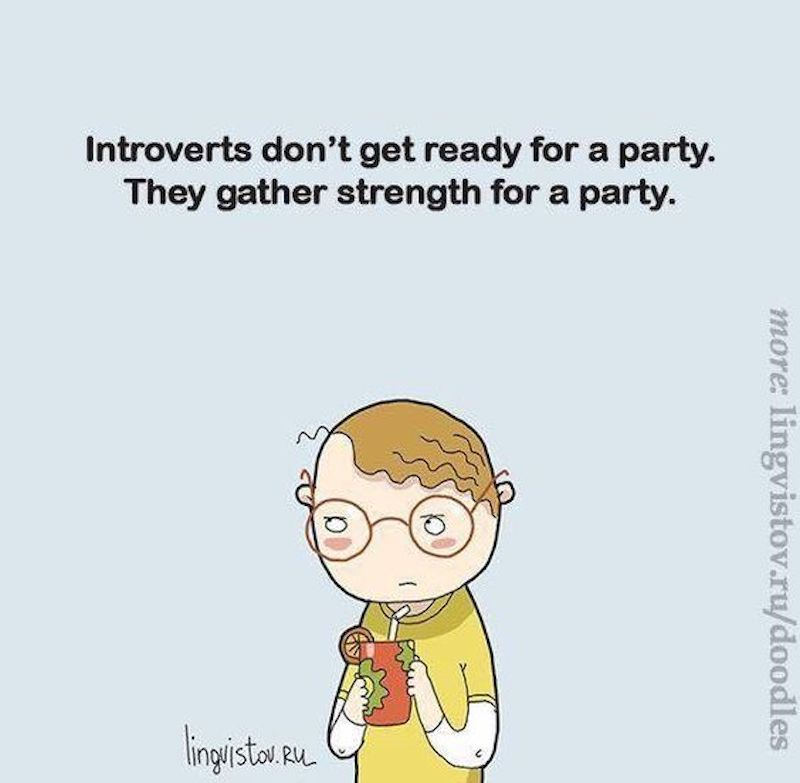 a meme that reads introverts don't get ready for a party, they gather strength for a party