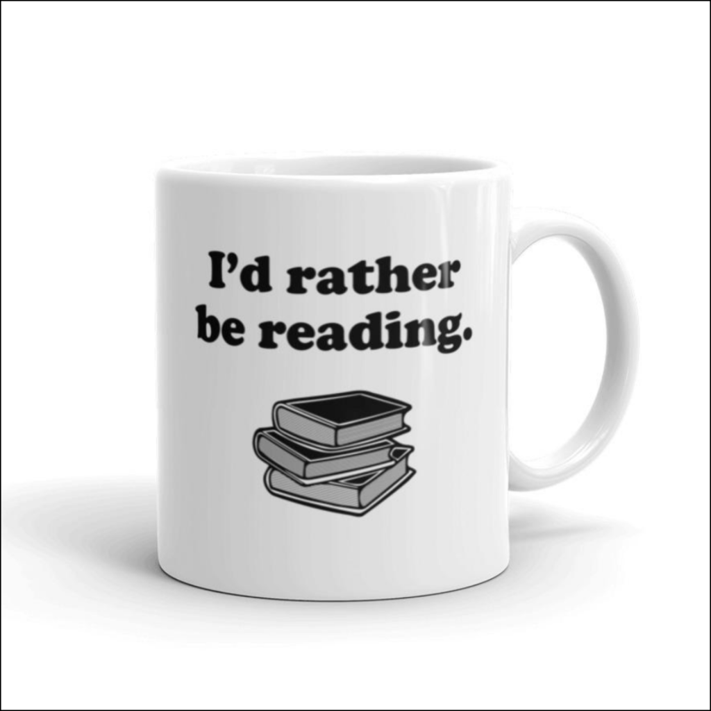 I'd rather be reading coffee mug gift for introverts
