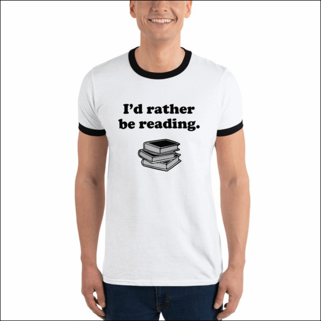 I'd rather be reading ringer shirt for introverts