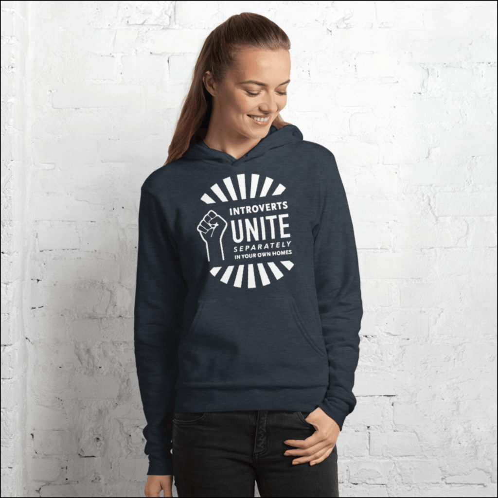 "gift for introverts ""introverts unite separately in your own homes"" hooded sweatshirt"