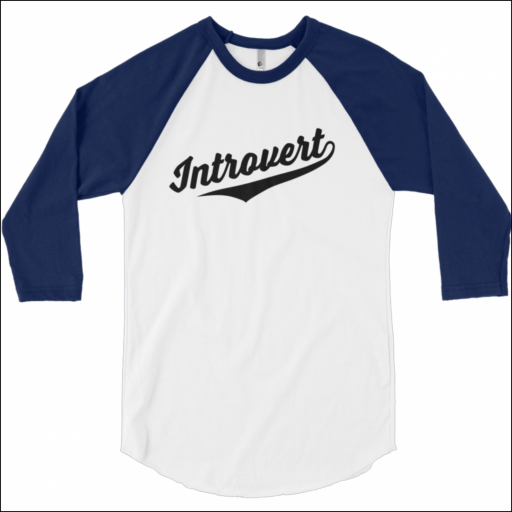"gifts for introverts ""team introvert"" baseball shirt"
