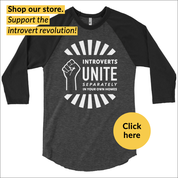 "shirt for introverts ""introverts unite separately in your own homes"""