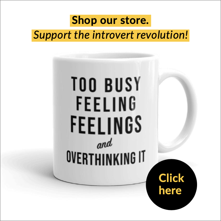 """too busy feeling feelings and overthinking it"" coffee mug for introverts"