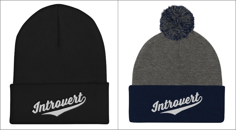 a winter beanie that says introvert