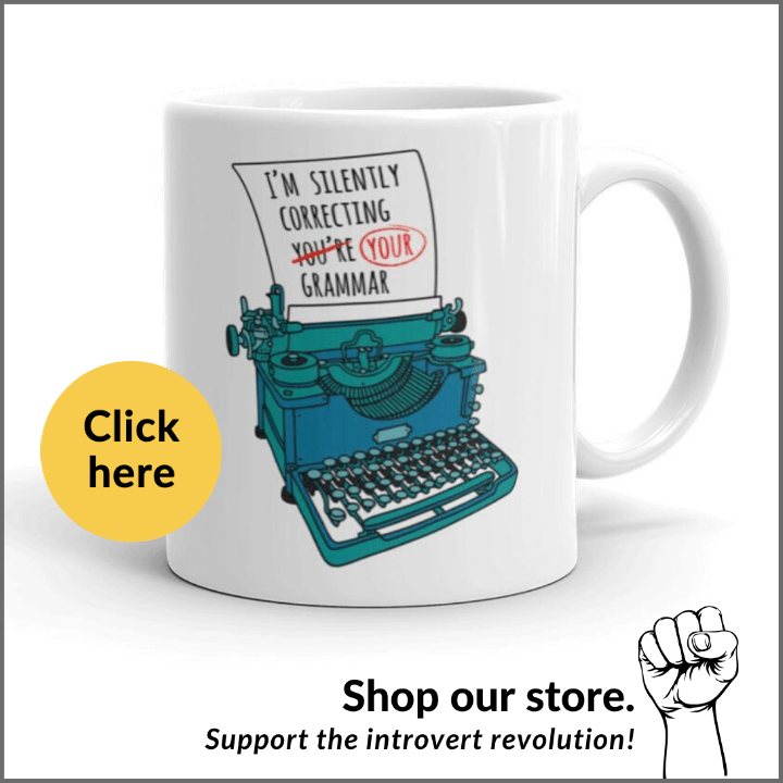 I'm silently correcting your grammar mug for introverts