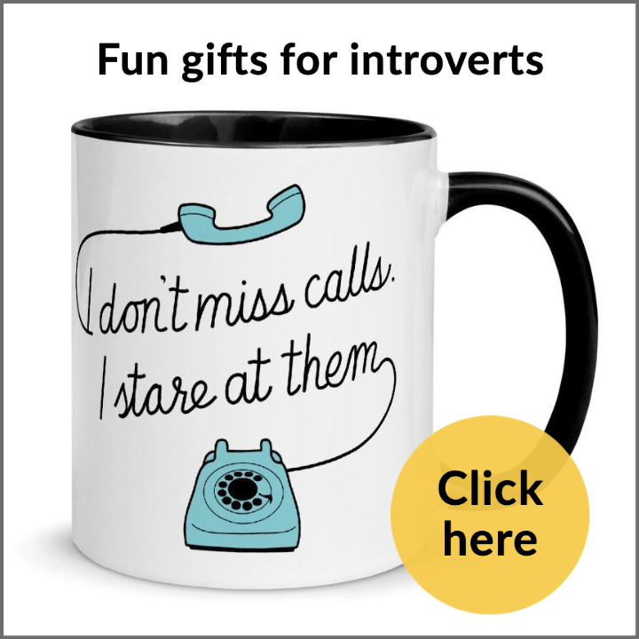 a coffee mug for introverts that reads I don't miss calls I stare at them
