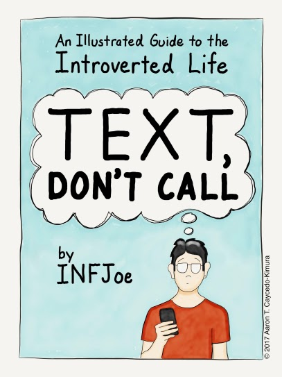 the cover of Text Don't Call by INFJoe