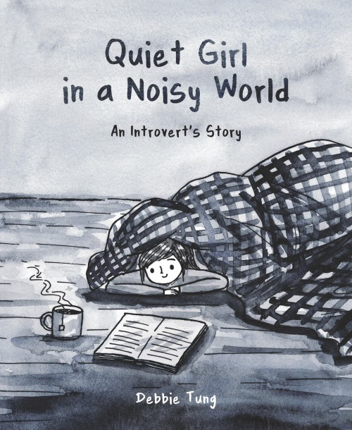 Quiet Girl in a Noisy World by Debbie Tung book cover