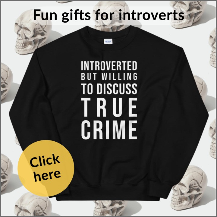 introverted but willing to discus true crime sweatshirt for introverts