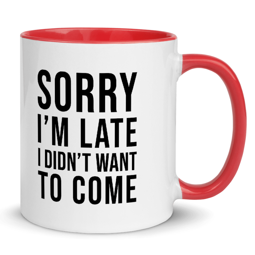 best gifts for introverts sorry I'm late mug